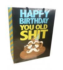 Happy Birthday You Old Shit Gift Bag 8x10